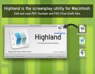Highland, e l'editing non sarà mai più un problema!